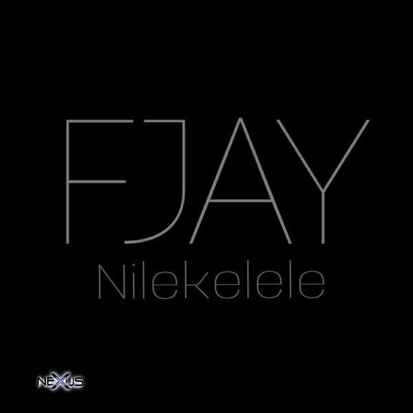f-jay-nilekelele-cover