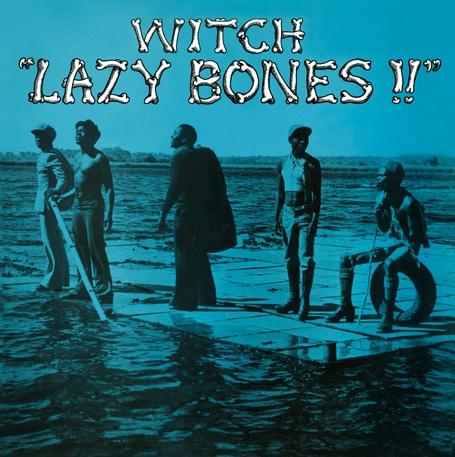 Witch – Lazy Bones – cover