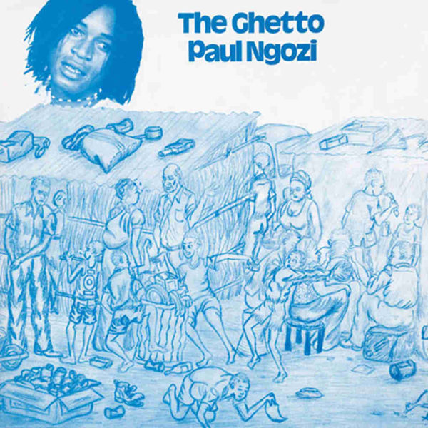 paul-ngozi-the-ghetto