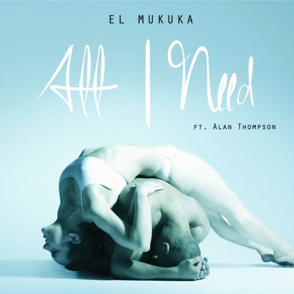el-mukuka-all-i-need-cover