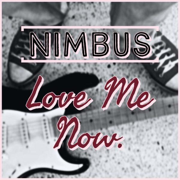 nimbus-love-me-now-cover