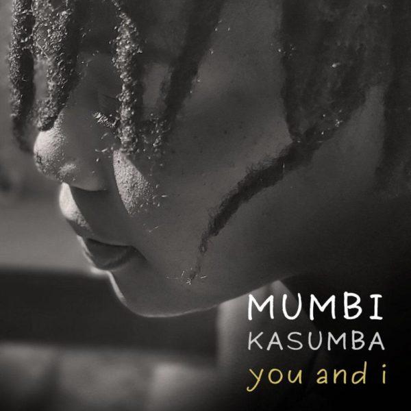 mumbi-kasumba-you-and-i-cover