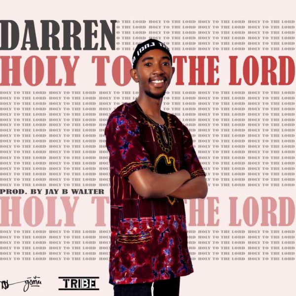 darren-holy-to-the-lord-cover
