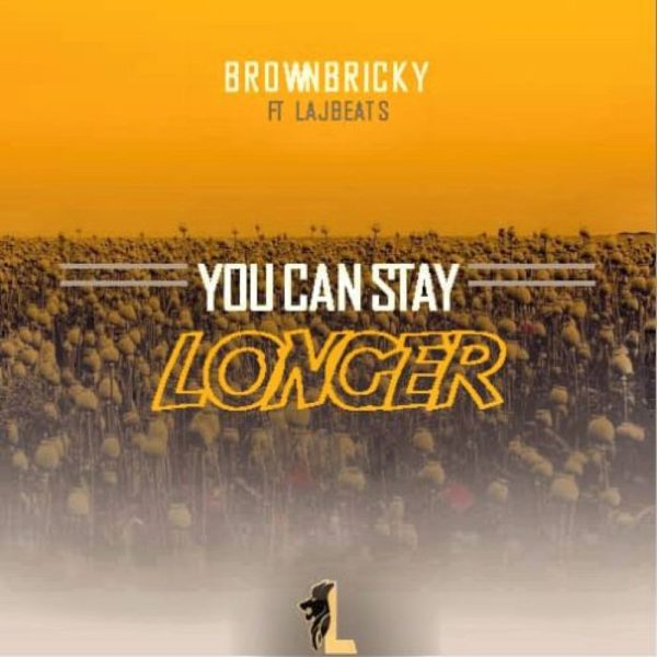 brown-bricky-you-can-stay-longer-cover