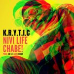 KRYTIC – Nivi Life Chabe