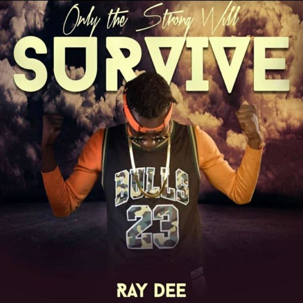 ray-dee-only-the-strong-will-survive-cover