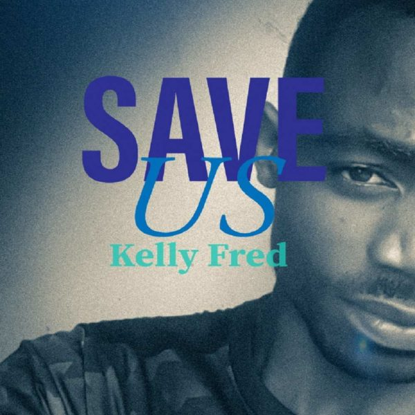 kelly-fred-save-us-cover