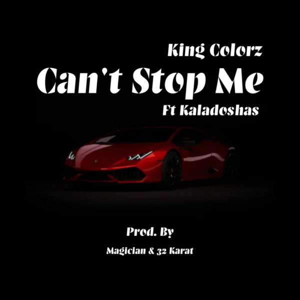 king-colorz-cant-stop-me-cover