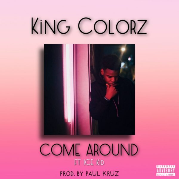 king-colorz-come-around-cover