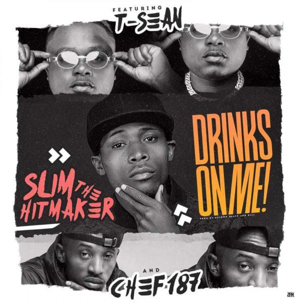 slim-the-hitmaker-drinks-on-me-cover