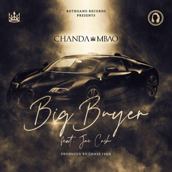 chanda-mbao-big-buyer-ft-jae-cash-cover