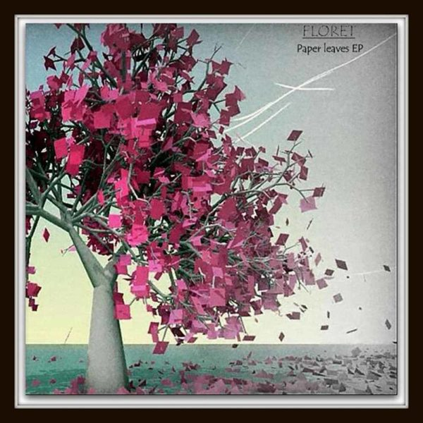 floret-paper-leaves-ep-cover
