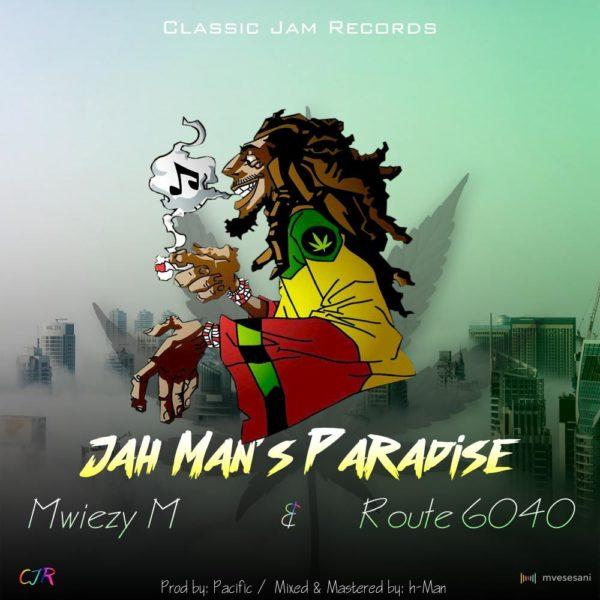 mwiezy-m-jah-mans-paradise-ft-route-6040-cover