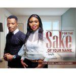 Tholiwe Nyirenda – For The Sake Of Your Name ft Minister Alexander