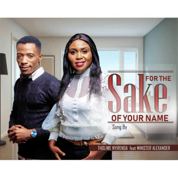 tholiwe-nyirenda-for-the-sake-of-your-name-cover