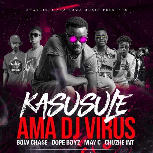 amadj-virus-kasusule-ft-bow-chase-chuzhe-int-may-c-dope-boyz-cover