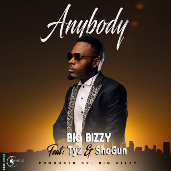 big-bizzy-anybody-ft-ty2-shogun-cover