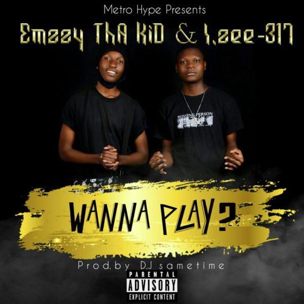 emzzy-tha-kid-i-zee-317-wanna-play-cover