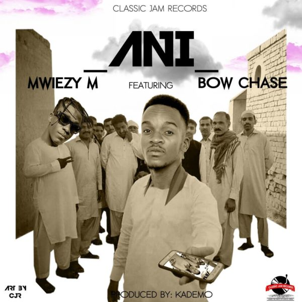 mwiezy-m-ani-ft-bow-chase-cover