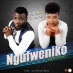 Philimo & Christine – Ngufweniko