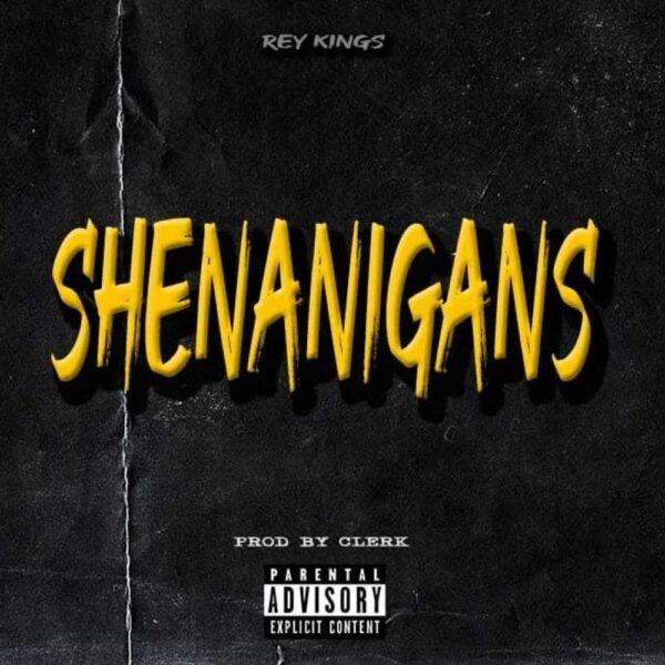 rey-kings-shenanigans-cover