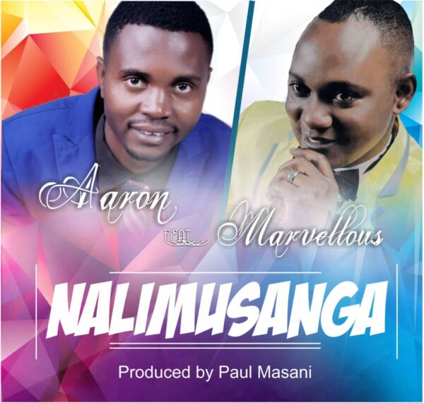 Aaron – Nalimusanga ft Marvelous