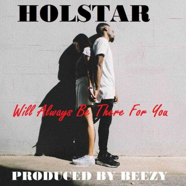 holstar-will-always-be-there-for-you-cover