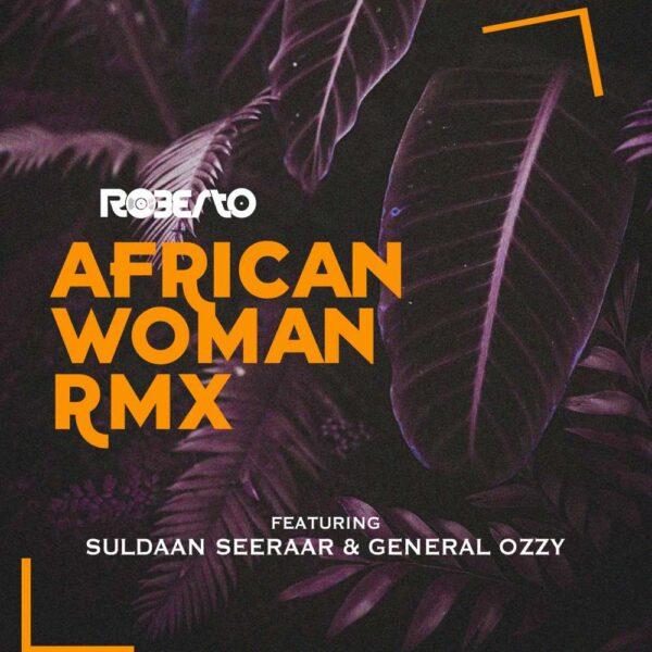roberto-african-woman-rmx-ft-suldaan-seeraar-general-ozzy-cover