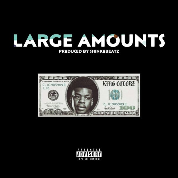 king-colorz-large-amounts-cover
