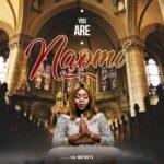 Naomi – You Are