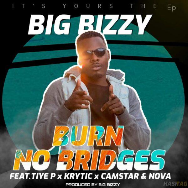 big-bizzy-burn-no-bridges-cover