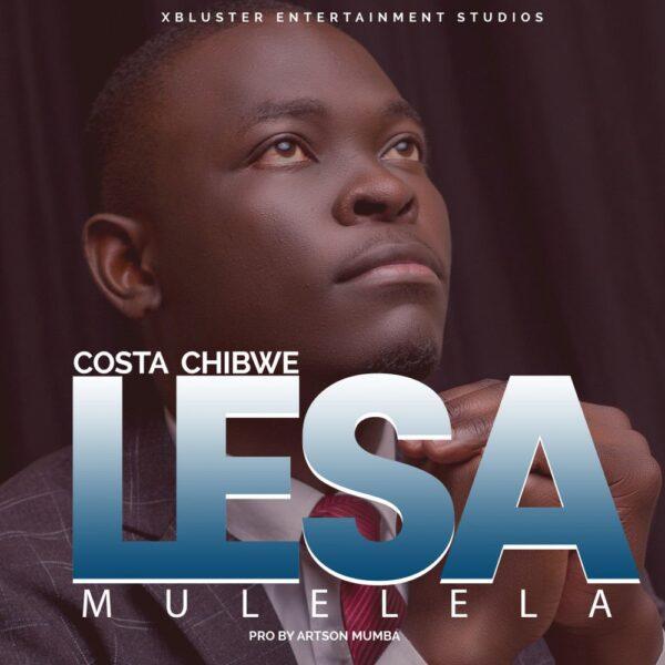 costa-chibwe-lesa-mulelela-cover