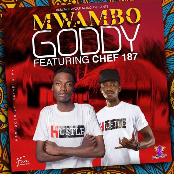 goddy-mwambo-ft-chef-187-cover
