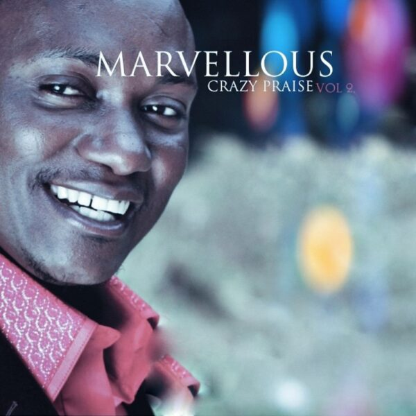 marvellous-crazy-praise-vol-2-cover