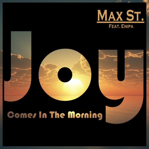 maxst-joy-comes-in-the-morning-ft-enipa-cover