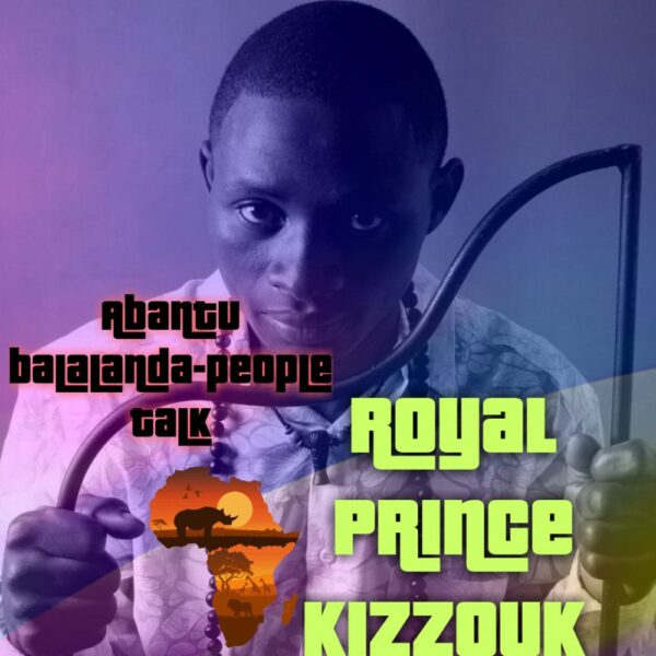 royal-prince-kizzouk-abantu-balalanda-cover