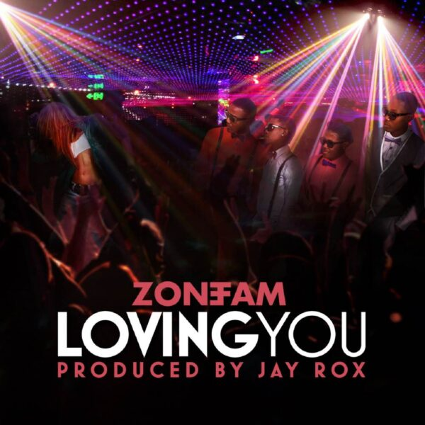 zone-fam-loving-you-cover