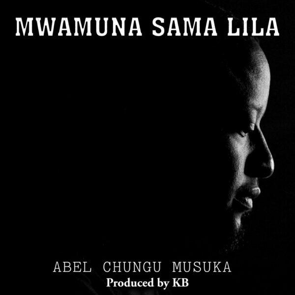 abel-chungu-musuka-mwamuna-sama-lila-cover