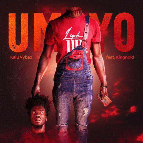 kalu-vybez-umoyo-ft-kingnold-cover