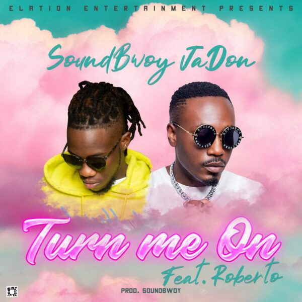 soundbwoy-turn-me-on-ft-roberto-cover