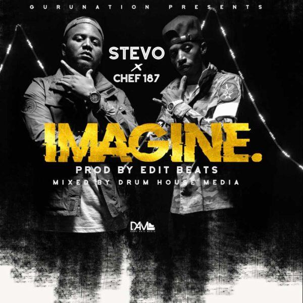 stevo-imagine-ft-chef-187-cover