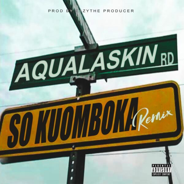 aqualaskin-so-kuomboka-cover
