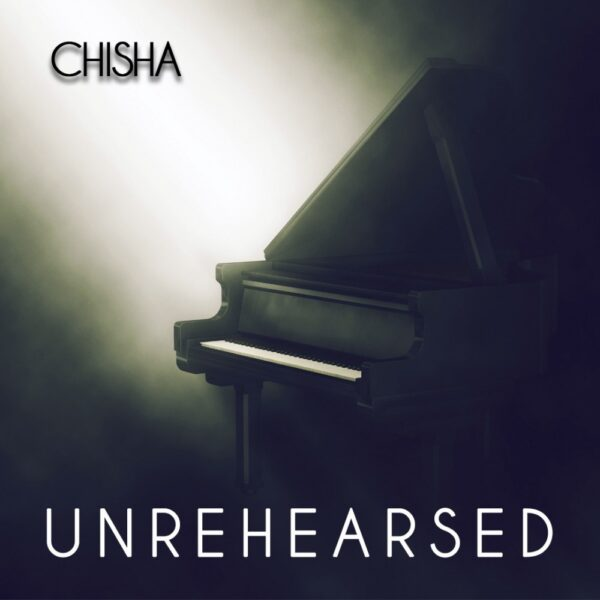 chisha-emely-kasanda-unrehearsed-cover