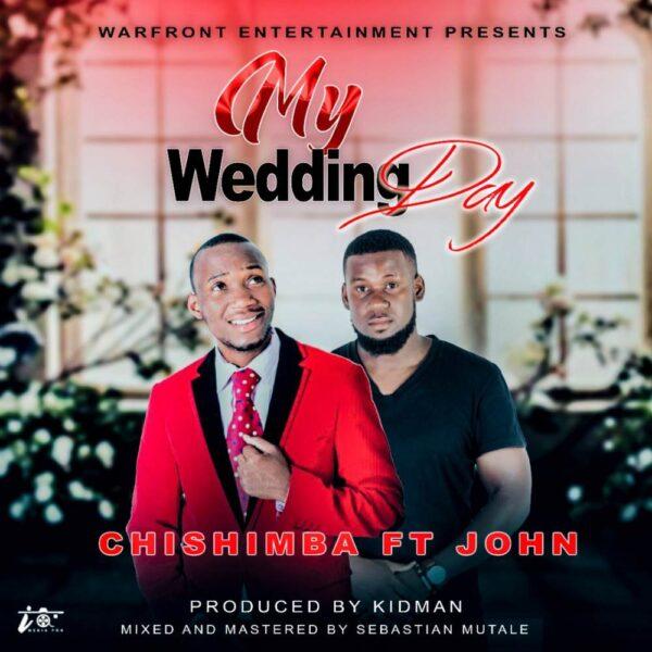 chishimba-my-wedding-day-ft-john-cover