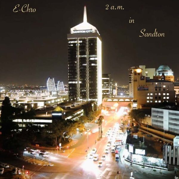 e-chro-2am-in-sandton-cover