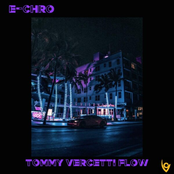 e-chro-tommy-vercetti-flow-cover