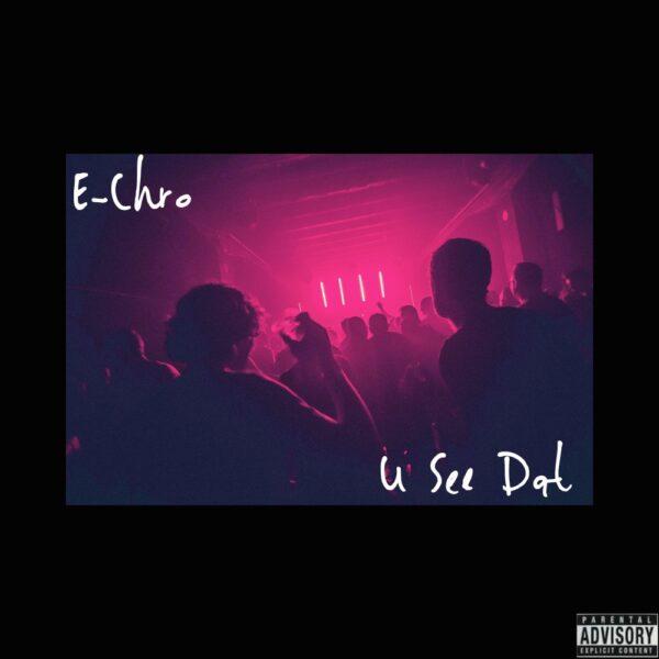 e-chro-u-see-dat-cover