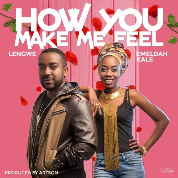 lengwe-how-you-make-me-feel-ft-emeldah-kale-cover