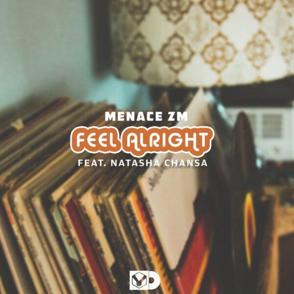 menace-zm-feel-alright-ft-natasha-chansa-cover