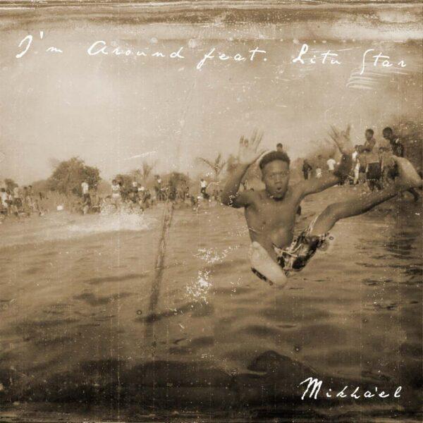 mikhael-i-m-around-ft-lita-star-cover